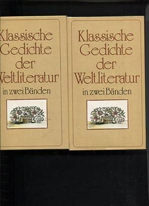 Klassische Gedichte der Weltliteratur in zwei Bänden.: Eigl, Kurt als