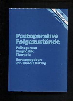 Postoperative Folgezustände Herrn Prof. Dr. med. Martin Reifferscheid zum 70. Geburtstag ...