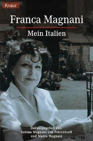 Mein Italien. Hrsg. von Sabina Magnani- von Petersdorff und Marco Magnani. Knaur 60931.: Magnani, ...