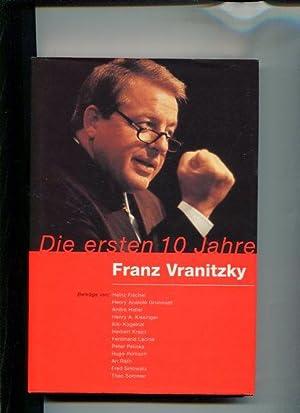 Die ersten 10 Jahre Franz Vranitzky.: Keck, Edi [Hrsg.]: