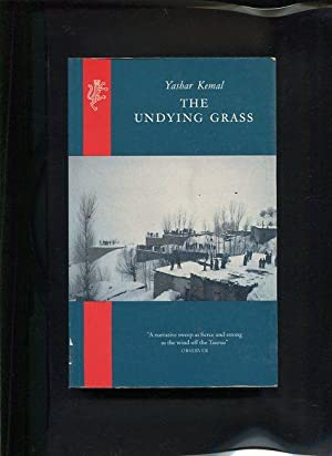 The Undying Grass: Kemal, Yashar: