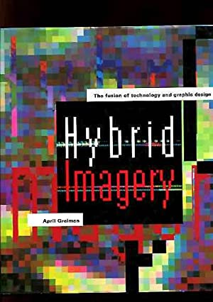 Hybrid Imagery.: Greiman, A.: