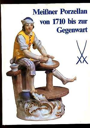 Meissner Porzellan von 1710 bis zur Gegenwart.: Mayr, Hans [Bearb.]: