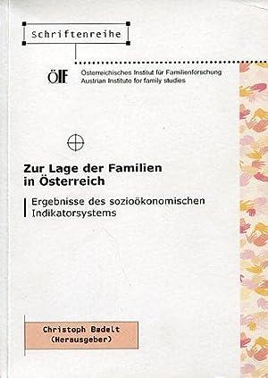 Zur Lage der Familien in Österreich. Ergebnisse des sozioökonomischen Indikatorsystems. ...