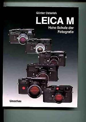 Leica M - hohe Schule der Fotografie.: Osterloh, Günter: