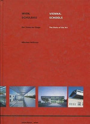 Wien, Schulbau - Der Stand der Dinge = Vienna, schools. Hrsg. vom Magistrat der Stadt Wien, Gesch&...