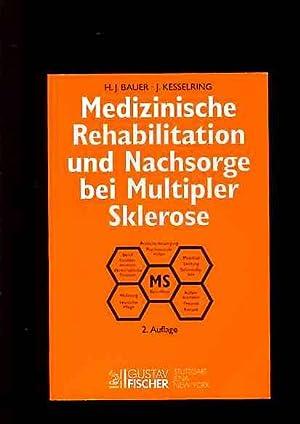 Medizinische Rehabilitation und Nachsorge bei Multipler Sklerose.: Bauer, Helmut J., J�rg ...