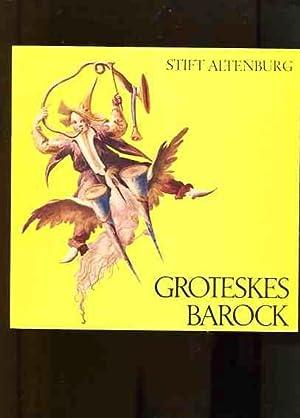 Groteskes Barock Stift Altenburg. 17. Mai bis: Winkler, Gerhard und
