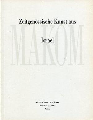 Makom - Zeitgenössische Kunst aus Israel. Ausstellung: Hegyi, Lóránd [Hrsg.]