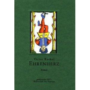 Ehrenherz oder Die hartnäckigen Verschmutzungen. Roman: Pils, Richard (Hrsg.) und Victor ...