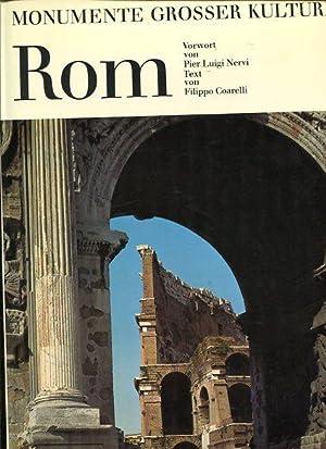 Rom. Monumente großer Kulturen. Vorw. von Pier: Coarelli, Filippo: