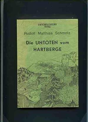 Die Untoten vom Hartberg. eine Erzählung.: Schmolz, Rudolf Matthias: