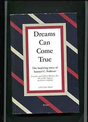 Dreams Can Come True. The inspiring story of Samuel C. Pulitzer.: Stuart, Larry: