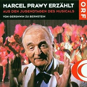Aus Den Jugendtagen des Musicals - 1 Audio CD.: Prawy, Marcel: