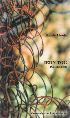 Jedn Tog. Dialektgedichte.: Heide, Heide: