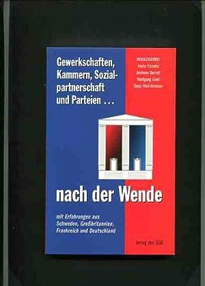 Gewerkschaften, Kammern, Sozialpartnerschaft und Parteien nach der Wende - mit Erfahrungen aus ...