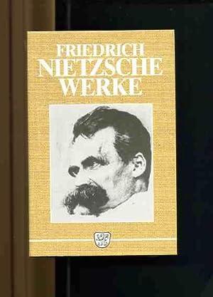 Werke in zwei Bänden in einem Buch.: Nietzsche, Friedrich und