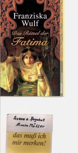 Das Rätsel der Fatima.: Wulf, Franziska: