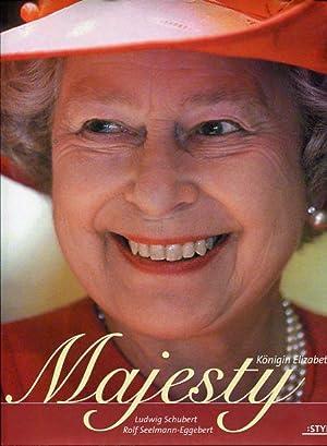 Majesty - Elizabeth II.: Schubert, Ludwig und Rolf Seelmann-Eggebert:
