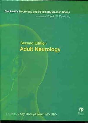 Adult Neurology. Blackwell's Neurology and Psychiatry Access Series.: Corey-Bloom, Jody: