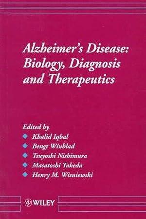 Alzheimer's Disease - Disorders - Biology, Diagnosis and Therapeutics. Masatoshi Takeda.: ...