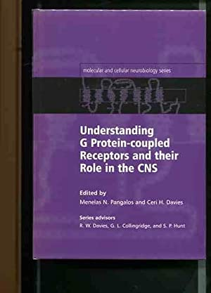 Understanding G Protein-Coupled Receptors and Their Role in the CNS. Molecular and Cellular ...