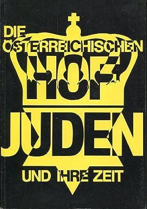 Die österreichischen Hofjuden und ihre Zeit. Österreichisches: Schubert, Kurt [Hrsg.]: