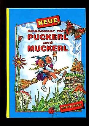 Neue Abenteuer mit Puckerl und Muckerl - Doppelband.: Hilde, Forster und Monika Ill. Legenstein: