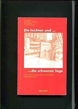 Die leichten und. die schweren Tage.: Grosmsmann, Konrad Peter und Ilse Gschwend: