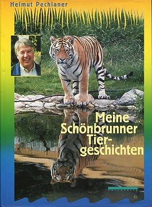 Meine Schönbrunner Tiergeschichten.: Pechlaner, Helmut: