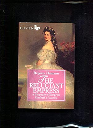 The reluctant empress Ullstein ; No. 35479 : Ullstein-IP : Biography