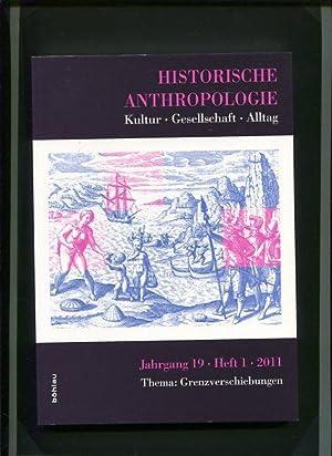 Thema - Grenzverschiebungen Historische Anthropologie Kultur - Gesellschaft - Alltag - Jahrgang 19 ...