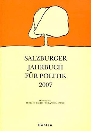 Salzburger Jahrbuch für Politik 2007.: Dachs, Herbert (Hrsg.) und Roland (Hrsg.) Floimair: