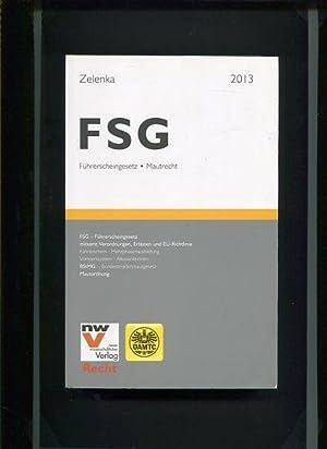 FSG Führerscheingesetz und Mautrecht - Führerscheingesetz mitsamt Verordnungen, Erlä...