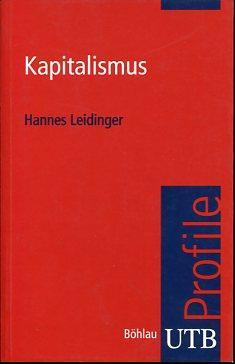 Kapitalismus. UTB Profile.: Leidinger, Hannes:
