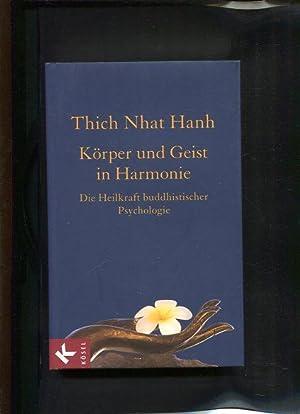Körper und Geist in Harmonie : die Heilkraft buddhistischer Psychologie. Aus dem Engl. von ...