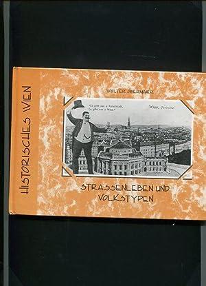 Historisches Wien - Strassenleben und Volkstypen. Europäische Bibliothek.: Obermaier, Walter: