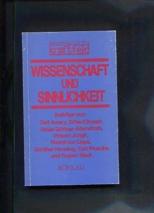 Wissenschaft und Sinnlichkeit, Zukunftswerstätte kraftfeld Beiträge von Carl Amery, ...