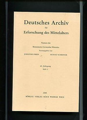 Deutsches Archiv für Erforschung des Mittelalters 64. Jahrgang 2008, Heft 2. Namens der ...