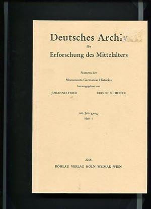 Deutsches Archiv für Erforschung des Mittelalters 63. Jahrgang 2007, Heft 2. Namens der ...