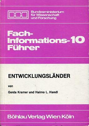 Entwicklungsländer. Fachinformationsführer 10.: Kramer, Gerda und Haimo L. Handl: