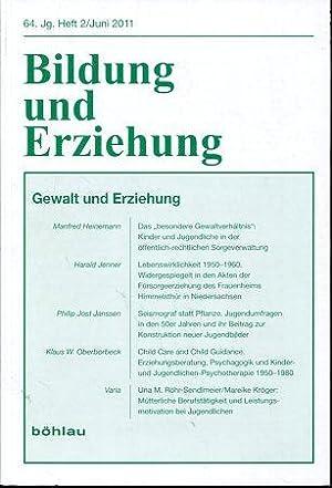 Bildung und Erziehung 64.Jg., Heft 2. Gewalt und Erziehung.: Walter, Georg: