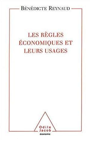 Les règles économiques et leurs usages.: Reynaud, Bénédicte: