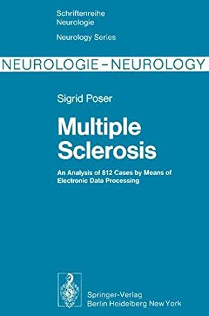 Multiple sclerosis - an analysis of 812 cases by means of electronic data processing. ...