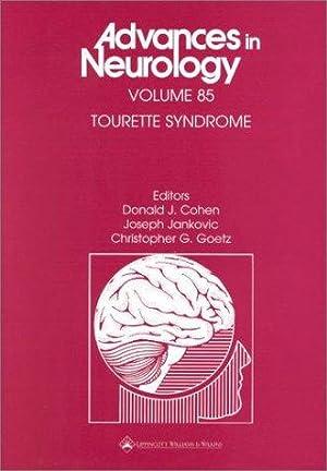 Tourette Syndrome - Advances in Neurology Vol 85.: Cohen, Donald J., Joseph Jankocic and ...