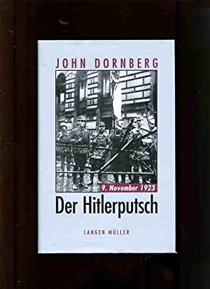 Der Hitlerputsch - 9. November 1923.: Dornberg, John: