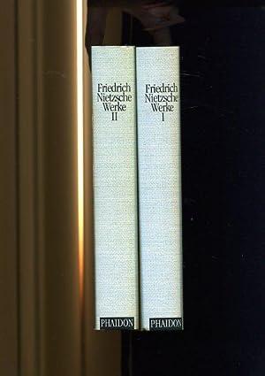 Werke in zwei Bänden. Aufgrund der von: Nietzsche, Friedrich und