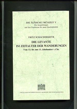 Die Levante im Zeitalter der Wanderungen Vom 13. bis zum 11. Jahrhundert v. Chr. - Die äg&auml...