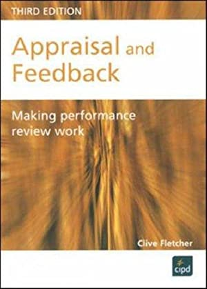 Appraisal and Feedback. Making Performance Review Work (Developing Practice).: Fletcher, Clive:
