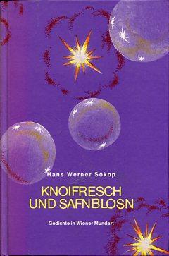 Knoifresch und Safnblosn. Gedichte in Wiener Mundart. Lebendiges Wort Band 220.: Sokop, Hans Werner...